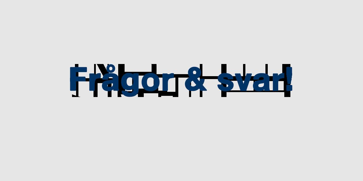 Frågor och svar om ombyggnationen